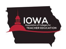 IOWA ASSOCIATION OF COLLEGES FOR TEACHER EDUCATION